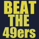 St Louis Rams - BEAT THE 49ers - Gold text by MOHAWK99