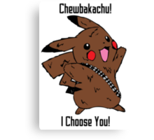 Chewbakachu! I Choose You! Canvas Print