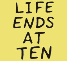 Life Ends At Ten by aerials