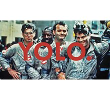 YOLO Ghostbusters Photographic Print
