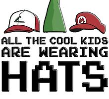 All The Cool Kids Are Wearing Hats by StillFly