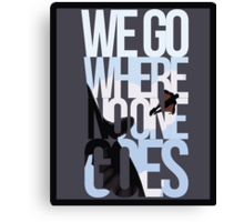 Where No One Goes Canvas Print