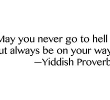 Yiddish Proverb by The-Disorder