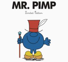 Mr Pimp by RumShirt