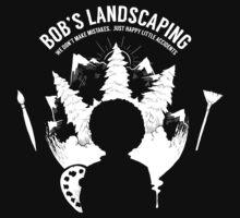 Bob´s Landscaping T-Shirt