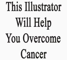 This Illustrator Will Help You Overcome Cancer by supernova23