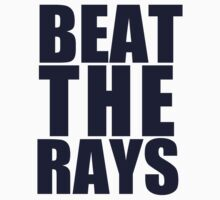 Boston Red Sox - BEAT THE RAYS - Blue Text by MOHAWK99