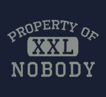 Property of Nobody by LibertyManiacs