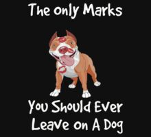 The Only Marks You Should Ever Leave On A Dog - Kisses! by Sarah Ball (TheMaggotPie)