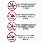 When do I get to choose if my food is halal? by shocker