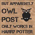 Owl Post - Sorry I'm Late by talkpiece