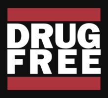 Drug Free - RUN DMC by StripTeez