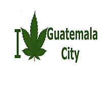 I Love Guatemala City  by Ganjastan