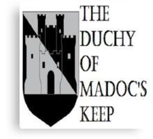 Duchy of Madoc's Keep Canvas Print