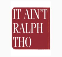 It Ain't Ralph Though by Ptocci16