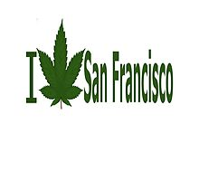 I Love San Francisco by Ganjastan
