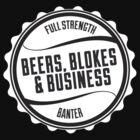 Beers, Blokes & Business Hoodie by sportsgeek