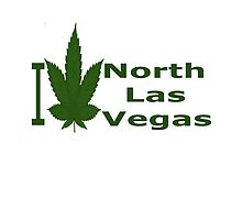 I Love North Las Vegas by Ganjastan