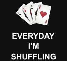 Everyday I'm Shuffling by icedtees