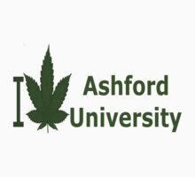I Love Ashford University by Ganjastan