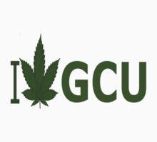 I Love GCU by Ganjastan