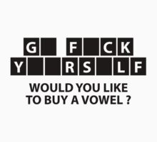 Would You Like To Buy A Vowel? by DesignFactoryD