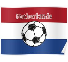 The flag of the Netherlands | Football Poster