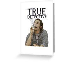 Rust - True Detective  Greeting Card