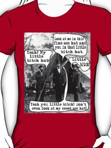 Abe Lincoln and the Little Bitch Hat T-Shirt
