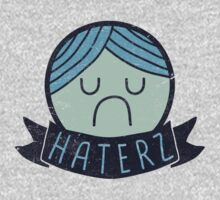Haterz Gonna Hate by BeanePod