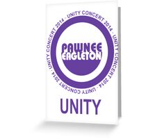 Pawnee Eagleton Unity Concert 2014 Greeting Card
