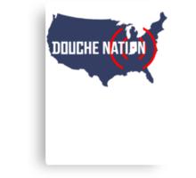 Douche Nation Canvas Print