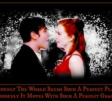Suddenly The World Seems Such A Perfect Place - Christian and Satine by selinakylie