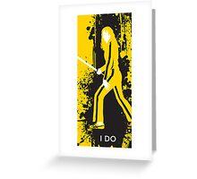 The Bride / Kill Bill Greeting Card