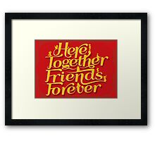 Here Together, Friends Forever Framed Print