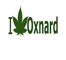 I Love Oxnard by Ganjastan