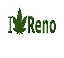 I Love Reno by Ganjastan