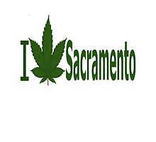 I Love Sacramento by Ganjastan