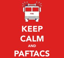 Keep calm and PAFTACS by Dan Newman
