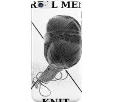 Real Men Knit ( Hoodie ) iPhone Case/Skin