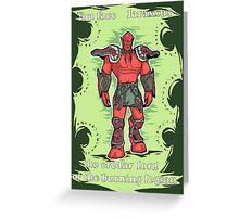 You face Jaraxxus! Greeting Card