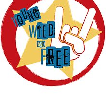 Young Wild And Free by aamco