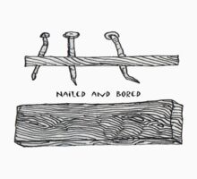 Nailed and Bored by James Lewis Hamilton