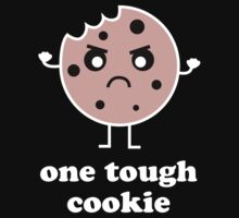 One Tough Cookie by DesignFactoryD