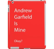 Andrew Garfield is Mine iPad Case/Skin