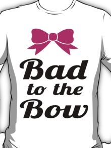 Bad To The Bow Cheer Art T-Shirt