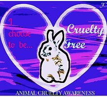 I choose Cruelty Free  by justice4mary