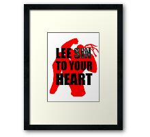 Lee Sin To Your Heart Framed Print