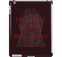 Hannibal Lecter for the Iron Throne (2) iPad Case/Skin