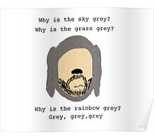 Wilfred grey Poster